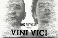 Dm7 Showcase - Vini Vici