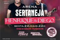 Arena Sertaneja com Henrique e Diego