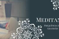 Workshop Meditando - Frequência da Gratidão