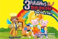 (25/08) Três Porquinhos, Um Lobo Bonzinho