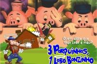 (02/02) Três Porquinhos, Um Lobo Bonzinho