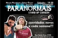 (24/04) Paranormais da Comédia