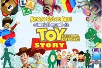 (04/08) CAFÉ DA MANHÃ + TEATRO: AMIGO ESTOU AQUI – O incrível mundo de Toy Story