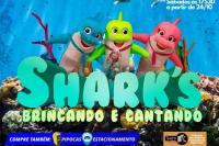 (24/10) SHARK'S, BRINCANDO E CANTANDO