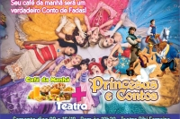 (09/12) Café da Manhã + Princesas e Contos