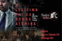 (05/08)O Legítimo Pai da Bomba Atômica