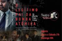 (25/08)O Legítimo Pai da Bomba Atômica