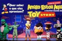 (SPPC Feriado 15/11) Amigo Estou Aqui, o incrível mundo de Toy Story