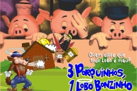 (26/01) Três Porquinhos, Um Lobo Bonzinho