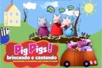 (C4F 22/10) Pig Pig's Brincando e Cantando!