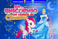 (13/11) Um Unicórnio no Castelo de Cinderella