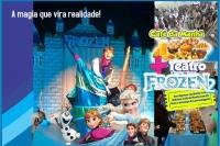(ESP FERIADO) Café da Manhã + Frozen2 no Teatro