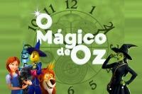 (06/10) O MÁGICO DE OZ
