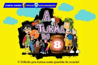 (ESP FERIADO 02/04) A TURMA DO OITO