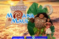 (25/09) Moana e Maui, uma aventura no mar cantado ao vivo!