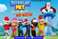 (20/12) Patrulha Pet Salvando a Natureza no Natal