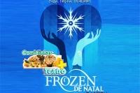 (20/10) Comidinhas  + Teatro: Frozen de Natal, O Musical