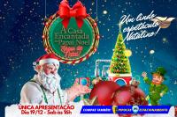 (19/12) A Casa Encantada de Papai Noel, Show de Natal!