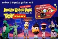 (31/03) Amigo Estou Aqui, o incrível Mundo de Toy Story