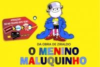 (18/08) O Menino Maluquinho
