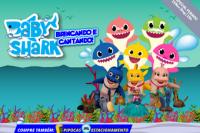 (ESP FERIADO 15/11) Baby Shark Brincando e Cantando