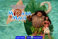 (ESP FERIADO 02/11) Moana e Maui, uma aventura no mar cantado ao vivo!