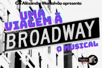 Uma Viagem à Broadway (VIRADA CULTURAL 2020)