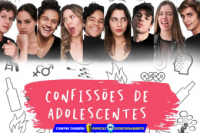 (17/10) Confissões de Adolescentes