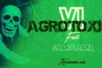 VI AGROTÓXICO FEST