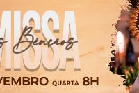 MISSA DAS BÊNÇÃOS - 8 HORAS DA MANHÃ