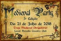 Medieval Party III - Traje Medieval Obrigatório