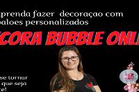 CURSO Decora BUBBLE Online FUNCIONA: Aprenda como ganhar até 6 mil reais mensais com DECORA BUBBLE ONLINE!