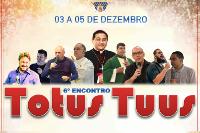 6º ENCONTRO TOTUS TUUS