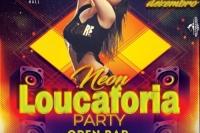 Loucaforia Neon Party
