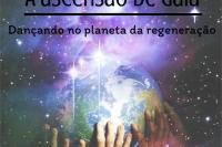 Espetáculo: A ascensão de Gaia