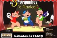 Os 3 Porquinhos - o Musical