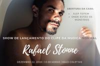 Rafael Stonne / Lançamento do clipe de