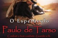 PAULO DE TARSO - O Espetaculo