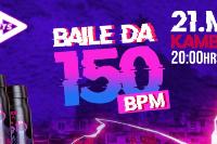 BAILE 150BPM