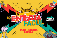 Entorta Facul - A mais Agitada do Interior