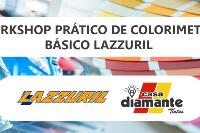 WORKSHOP PRÁTICO DE COLORIMETRIA BÁSICO LAZZURIL (Campinas e Região)