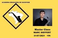 MASTER CLASS INTERNACIONAL DE SAXOFONE - MARC SIEFFERT - 31/07/2021 - 10h