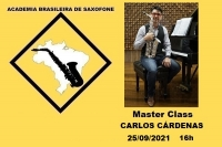 MASTER CLASS DE SAXOFONE com CARLOS CÁRDENAS - 25/09/2021 - 16h
