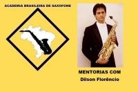 MENTORIAS DE SAXOFONE COM DILSON FLORÊNCIO