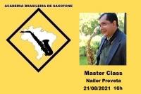 MASTER CLASS DE SAXOFONE com NAILOR PROVETA - 21/08/2021 - 16h