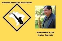 MENTORIAS DE SAXOFONE COM NAILOR PROVETA