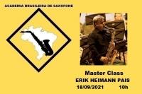 MASTER CLASS DE SAXOFONE com ERIK HEIMANN PAIS - 18/09/2021 - 10h