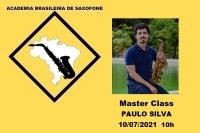 MASTER CLASS DE SAXOFONE - PAULO SILVA - 08/07/2021 - 10h