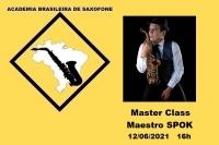 MASTER CLASS DE SAXOFONE - MAESTRO SPOK - 10/07/2021 - 16h