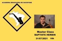 MASTER CLASS DE SAXOFONE - BAPTISTE HERBIN - 31/07/2021 - 16h